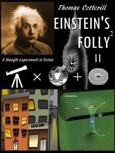 Cover of Einstein's Folly by Thomas Cotterill