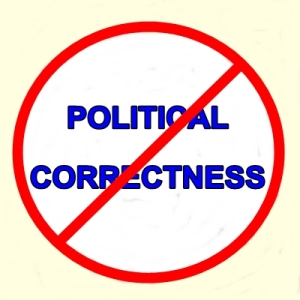 No Political Correctness Sign